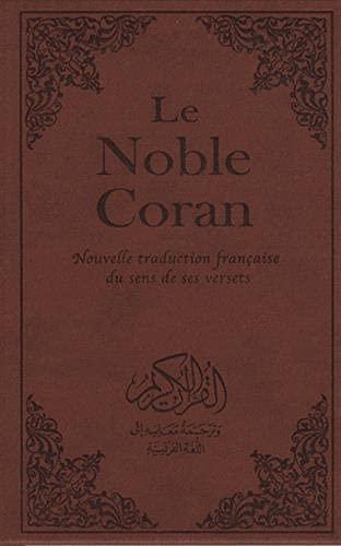 9782848621142: Le Noble Coran : Nouvelle traduction fran�aise du sens de ses versets, standard, reli�, couverture rigide