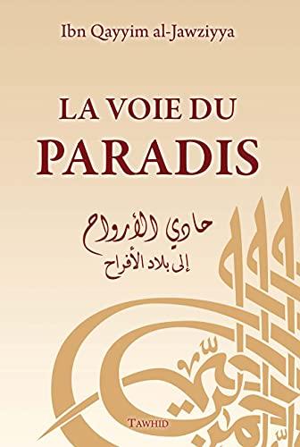 La Voie du Paradis: Ibn Qayyim al-Jawziyya