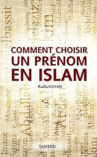 9782848622507: Comment Choisir un prénom en Islam?
