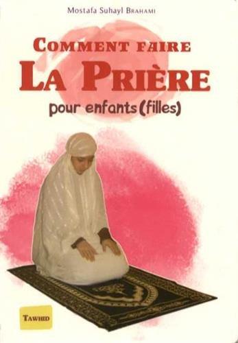9782848623467: Comment faire La prière - Pour enfants (filles)