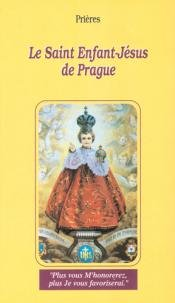 9782848630663: Le Saint Enfant-J�sus de Prague