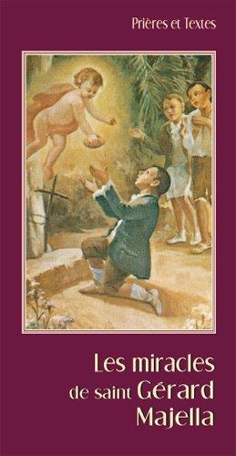 9782848630892: LES MIRACLES DE SAINT GÉRARD MAGELLA. NOUVELLE ÉDITION