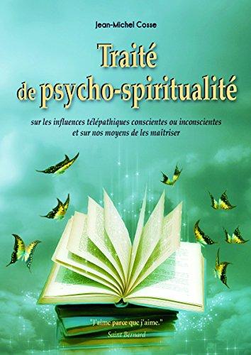 9782848631059: Traité de psycho-spiritualité