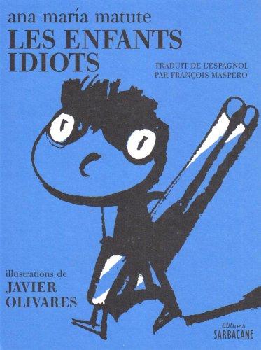 9782848650326: Les enfants idiots (French Edition)