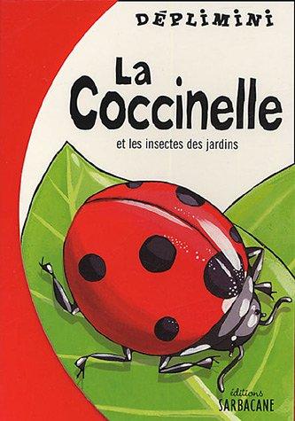 9782848650579: La coccinelle : Et les insectes du jardin
