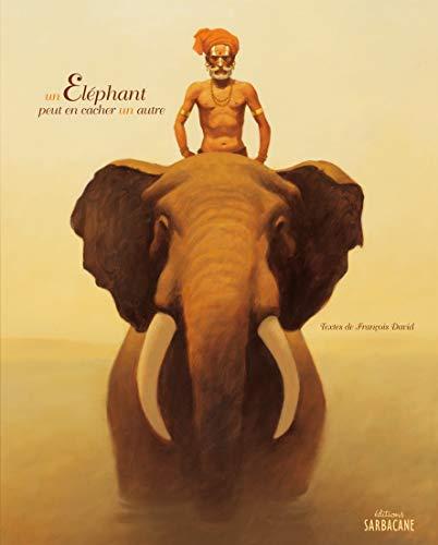 Un Éléphant peut en cacher un autre: François David