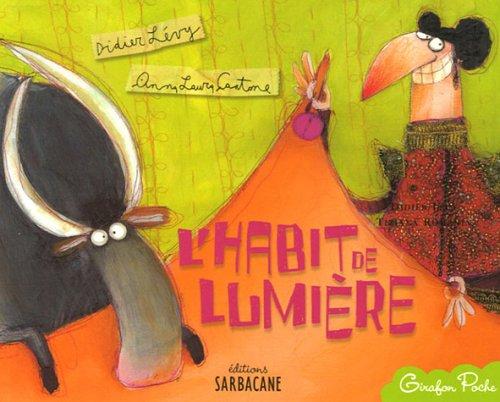 HABIT DE LUMIÈRE (L'): L�VY DIDIER