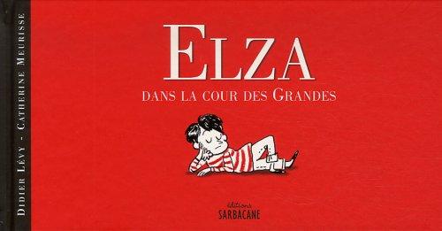 ELZA DANS LA COUR DES GRANDES: L�VY DIDIER