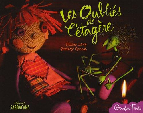 OUBLIÉS DE L'ÉTAGÈRE (LES): L�VY DIDIER