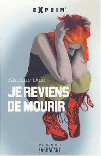 9782848652030: Je reviens de mourir (French Edition)