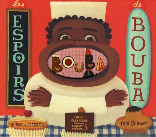 ESPOIRS DE BOUBA (LES): LESTRADE AGN�S DE