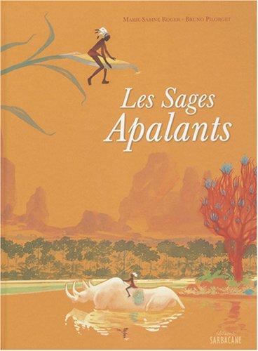 SAGES APALANTS (LES): ROGER MARIE-SABINE