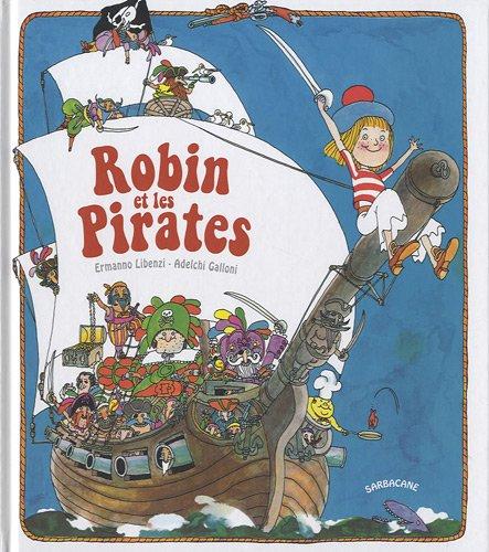 Robin et les Pirates: Ermanno Libenzi; Adelchi
