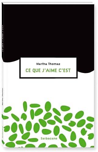 Ce que j'aime c'est (French Edition): n/a