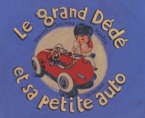 9782848654263: Le grand D�d� et sa petite auto