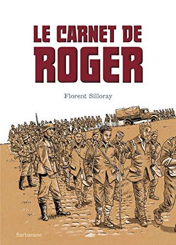 CARNET DE ROGER (LE): SILLORAY FLORENT