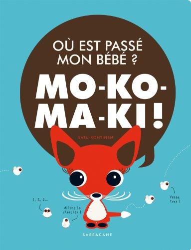 9782848655390: ou est pass� mon b�b�? : Mo-ko-ma-ki