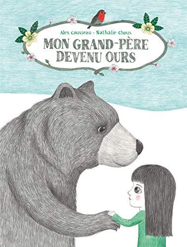 9782848655468: Mon grand-p�re devenu ours