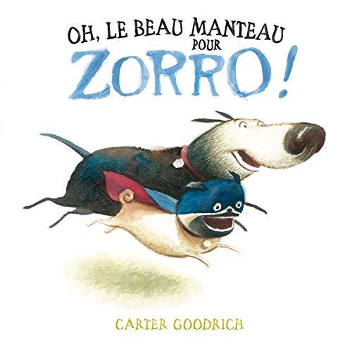 9782848656588: Oh, le beau manteau pour Zorro !