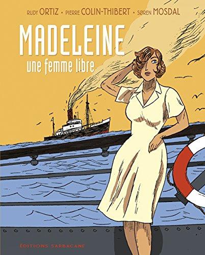 Madeleine, une femme libre
