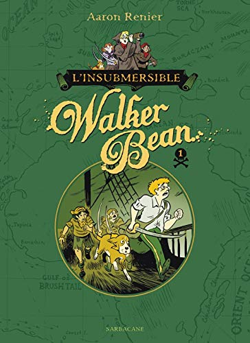 9782848658261: L'insubmersible Walker Bean, Tome 1 :
