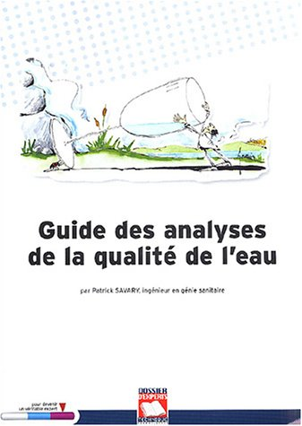 9782848660127: Guide des analyses de la qualite de l'eau (French Edition)