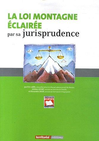 9782848660455: La loi Montagne éclairée par sa jurisprudence (French Edition)