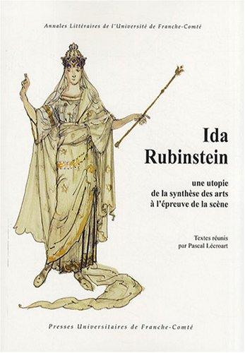 Ida Rubinstein : Une utopie de la: Pascal Lécroart