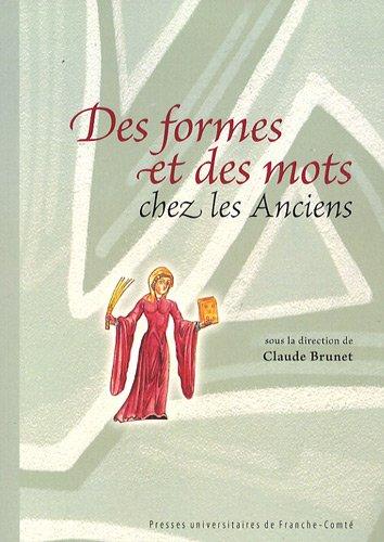 9782848672472: Des formes et des mots chez les Anciens (French Edition)
