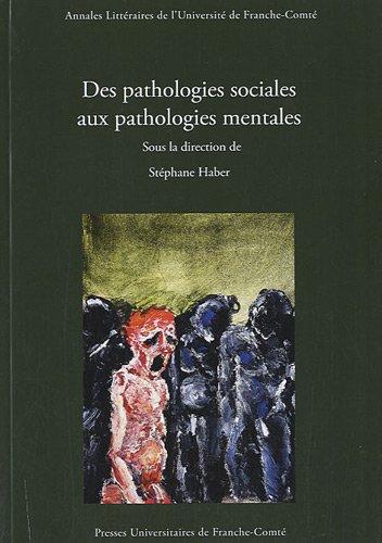 9782848672915: Des pathologies sociales aux pathologies mentales
