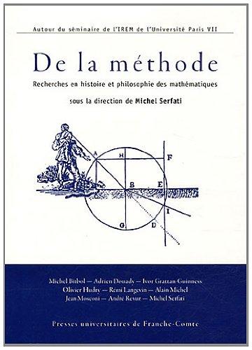 9782848673240: De la m�thode : Recherches en histoire et philosophie des math�matiques