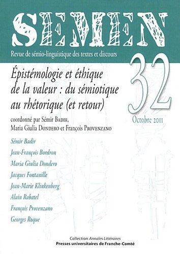 9782848674001: Semen, N 32. Epistemologie et Ethique de la Valeur: du Semiotique au Rhétorique (et Retour)