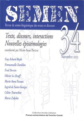 9782848674308: Semen, N 34/2012. Texte, Discours, Interactions - Nouvelles Epistemo Logies