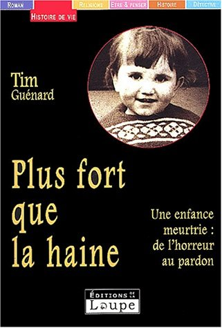 9782848680033: Plus fort que la haine (grands caractres)