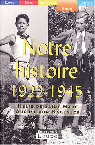9782848680170: Notre histoire (1922-1945) (French Edition)