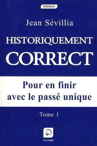 9782848680477: Historiquement correct, tome 1 (grands caract�res)