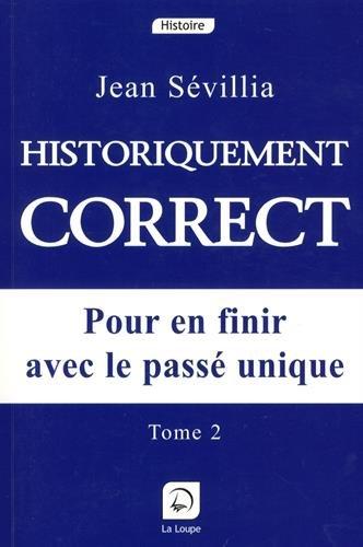 9782848680484: Historiquement correct, tome 2 (grands caractères)