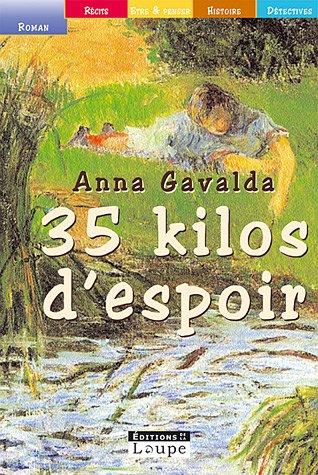 9782848680729: 35 Kilos d'espoir (French Edition)