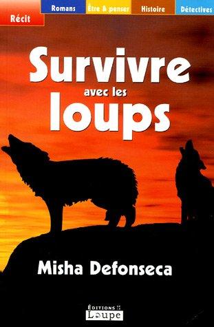9782848681061: Survivre avec les loups (grands caractères)