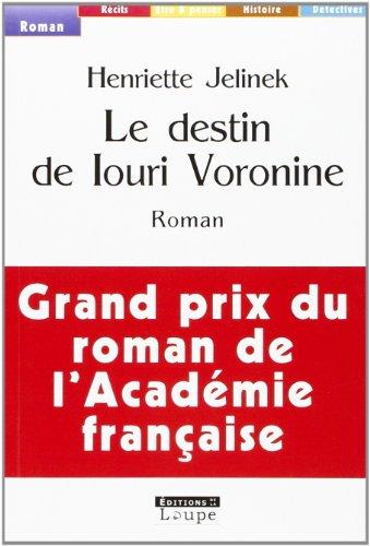 9782848681160: Le destin de Louri Voronine (grands caractères)