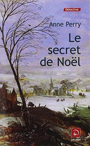 Le secret de Noël (9782848682914) by Anne Perry