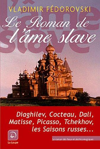 9782848683218: Le roman de l'ame slave