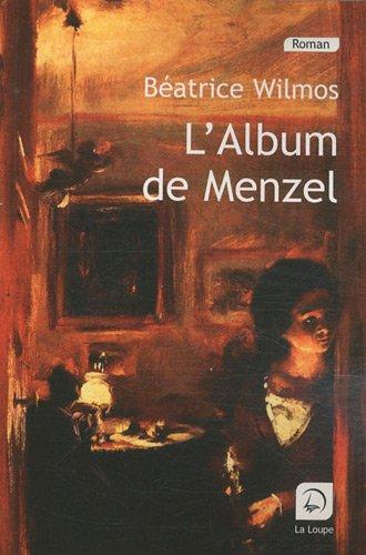 9782848683447: L'album de Menzel (grands caract�res)