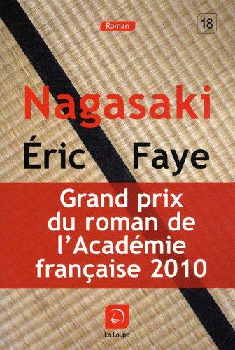 9782848683669: nagasaki (gd prix du roman de l academie francaise 2010)