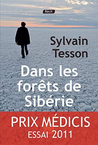9782848683935: Dans les forêts de Sibérie - Prix Médicis essai 2011