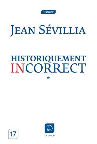 9782848684079: Historiquement incorrect (tome 1) (Grands caractères)