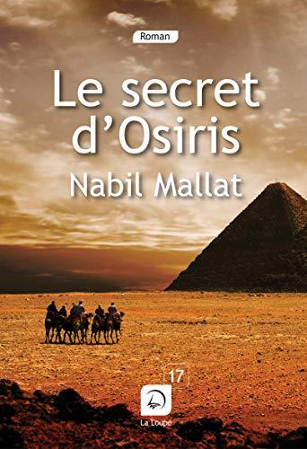 9782848684857: Le secret d'Osiris (Grands caractères)