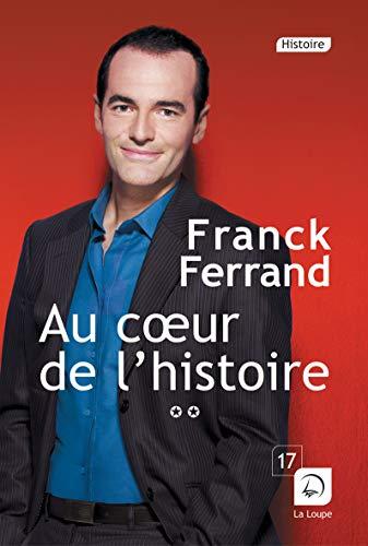 9782848684932: Au Coeur de l'Histoire (Vol. 2 - Grands Caractères)