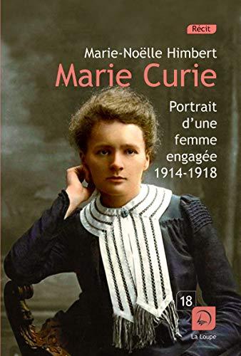 9782848685878: Marie Curie : Portrait d'une femme engagée 1914-1918