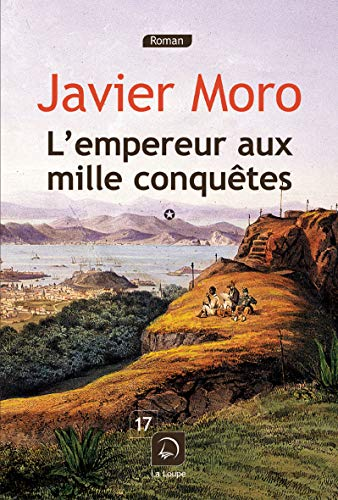 9782848685915: L'empereur aux mille conquêtes : Tome 1